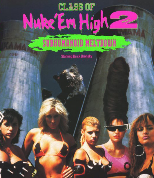 Class of Nukem High 2 Blu-ray