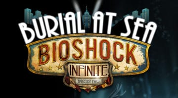 Bioshock Burial at Sea Episode 2