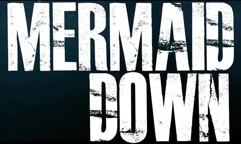 Mermaid Down Film Title