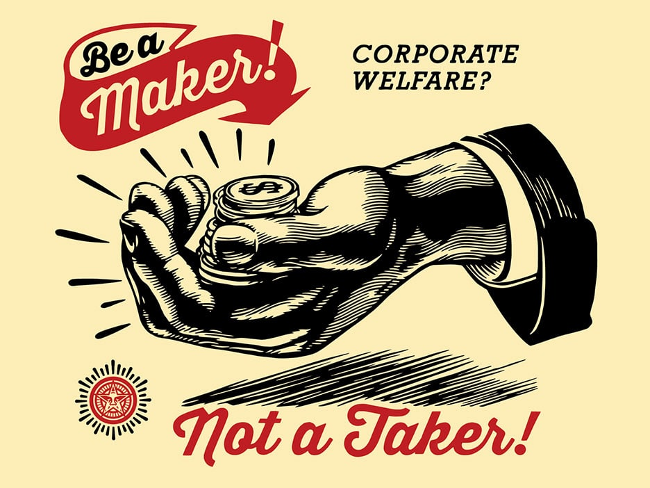 Corporate Welfare Poster by Obey